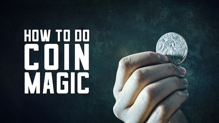 How to do Coin Magic - magic