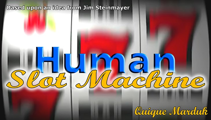 Human Slot Machine - magic
