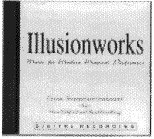 Illusionworks Volume 1 - Music for Modern Performers - magic