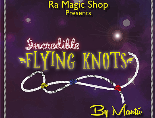 Incredible Flying Knots - magic