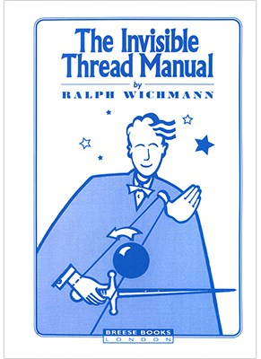 Invisible Thread Manual - magic