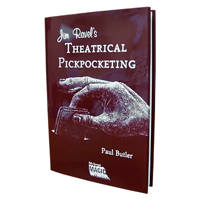 Jim Ravel's Theatrical Pick Pocketing - magic