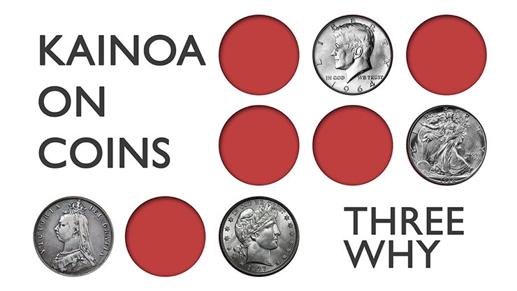 Kainoa on Coins: Three Why - magic