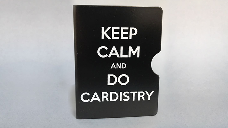 Keep Calm and Do Cardistry Card Guard - magic