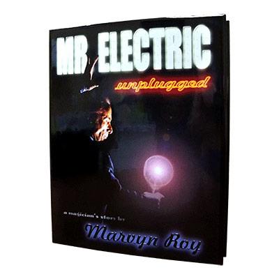 Mr. Electric Unplugged - magic