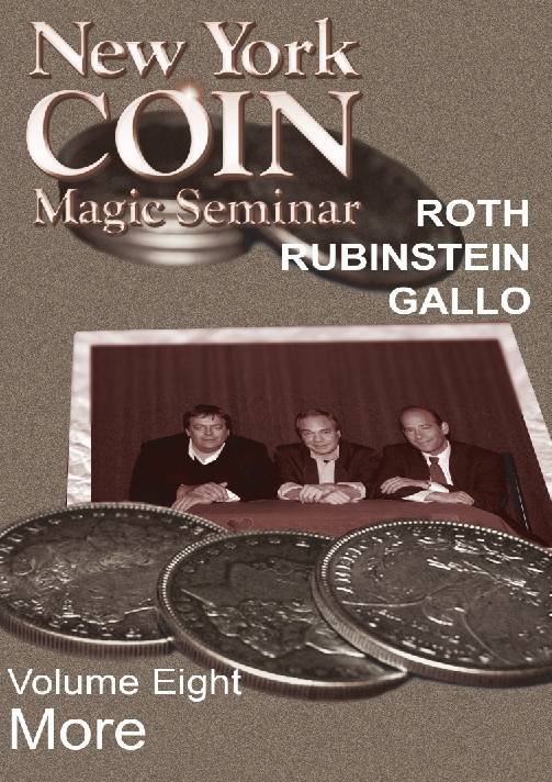 New York Coin Magic Seminar - Volume 8 (More) - magic