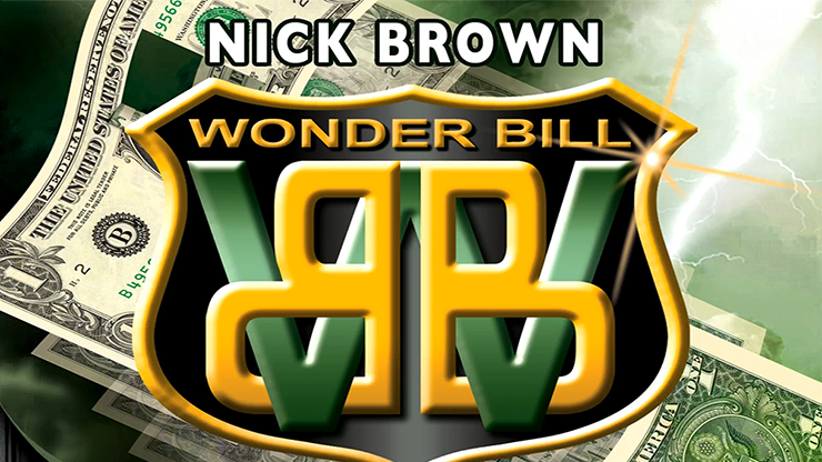 Nick Brown Wonder Bill - magic