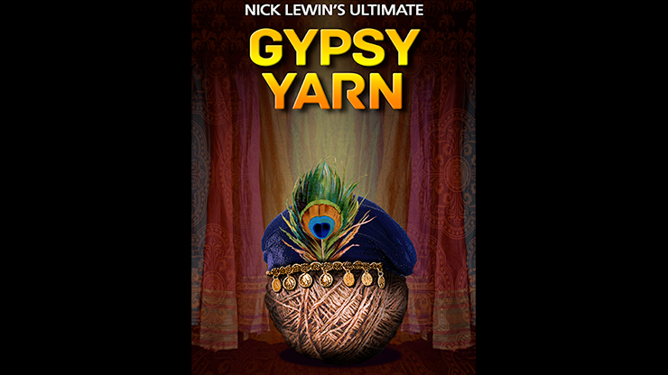Nick Lewin's Ultimate Gypsy Yarn - magic