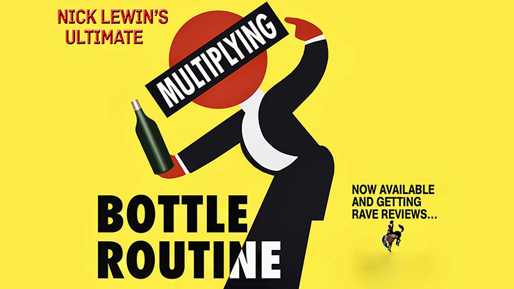 Nick Lewin's Ultimate Multiplying Bottles Routine - magic