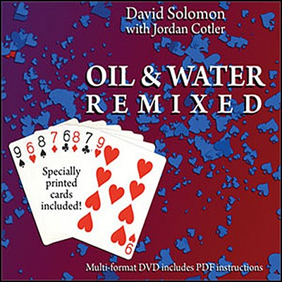 Oil & Water Remixed - magic
