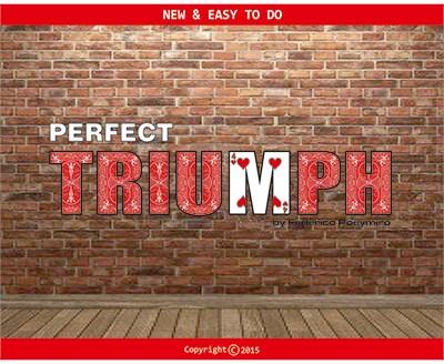 Perfect Triumph - magic