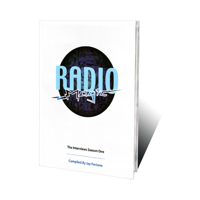 Radio Magic: The Interviews Season One - magic