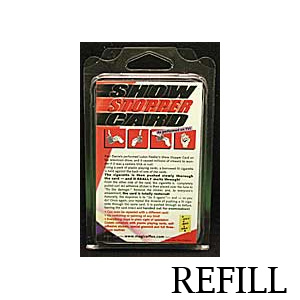 Refill for Show Stopper Card - magic