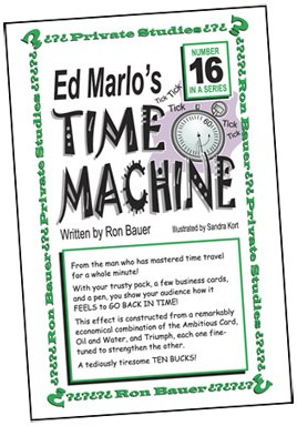 Ron Bauer Series: #16 - Ed Marlo's Time Machine - magic
