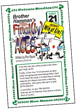 Ron Bauer Series: #21 - Brother Hamman's Finally Aces - magic