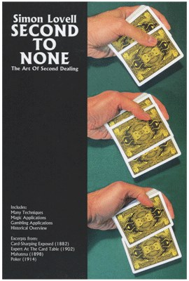 Second to None: The Art of Second Dealing - magic