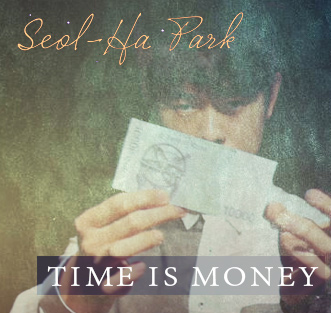 Seol-Ha's Time is Money - magic