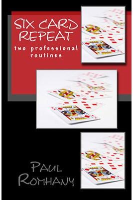 Six Card Repeat - Pro Series Volume 3 - magic