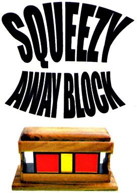 Squeeze Away Block - magic
