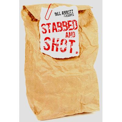 Stabbed & Shot - magic