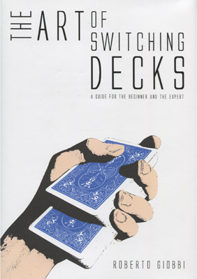 The Art of Switching Decks - magic