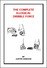 The Complete Illogical Dribble Force - magic