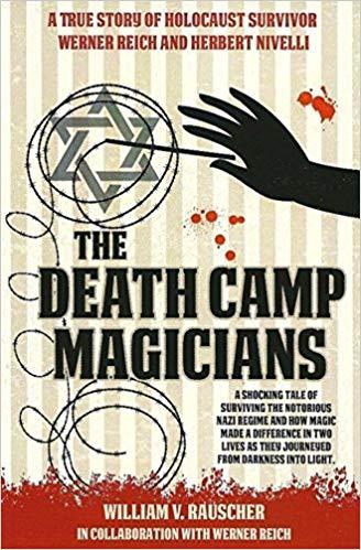 The Death Camp Magician - magic