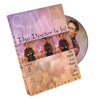 The Doctor Is In - The New Coin Magic of Dr. Sawa Vol 5 - magic