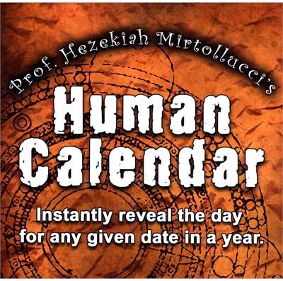 The Human Calendar - magic