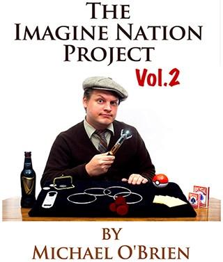 The Imagine Nation Project Volume 2 - magic
