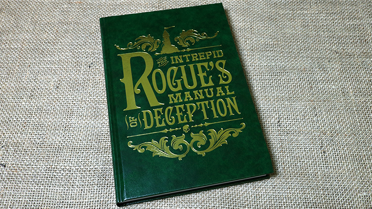 The Intrepid Rogue's Manual Of Deception - magic