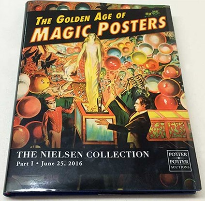 The Golden Age of Magic Posters: The Nielsen Collection - Part 1  - magic