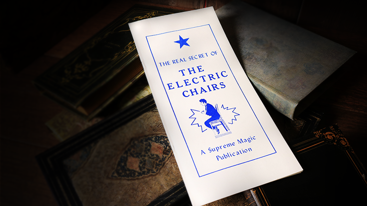 The Real Secret of the Electric Chairs - magic