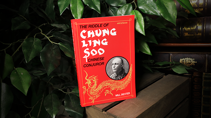 The Riddle of Chung Ling Soo - magic