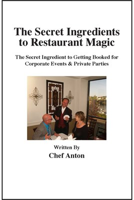 The Secret Ingredients to Restaurant Magic - magic