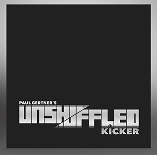 Unshuffled Kicker - magic