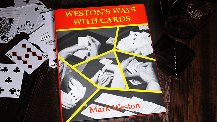 Weston's Ways with Cards - magic
