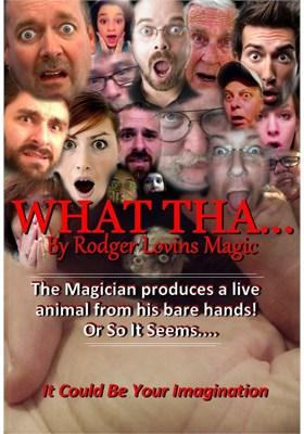 What Tha - magic