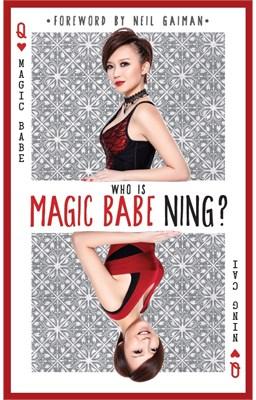 Who is Magic Babe Ning? - magic