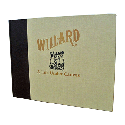 Willard - A Life Under Canvas - magic