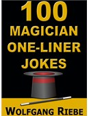 100 Magician One-Liner Jokes Magic download (ebook)