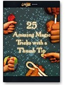 25 Amazing Magic Tricks with a Thumbtip DVD