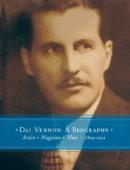 Dai Vernon: A Biography Book