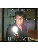 A Knight of Magic Devin Knight's 2009 Lecture Tour Notess Book