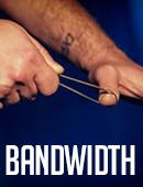 Bandwidth Trick