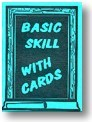 Basic Skill with Cards book Book
