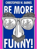 BE MORE FUNNY