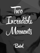 Two Incredible Moments Magic download (video)