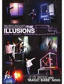 Behind the Illusions DVD