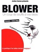 Blower Gimmick Trick